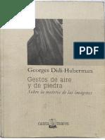 Didi-Huberman - Gestos de aire y piedra