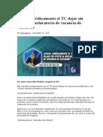 Puede jurídicamente el TC dejar sin efecto la declaratoria de vacancia de Vizcarra