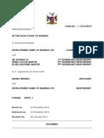 Development Bank Nam. Ltd v MC Bouer Cc and 2 Others