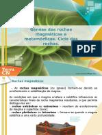 Génese_das_rochas_magmáticas_e_metamórficas._Ciclo_das_rochas
