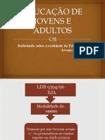 educaodejovenseadultos-130218214838-phpapp02-конвертирован
