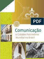 Iphan Comunicao e Cidades Patrimonio Mundial no Brasil
