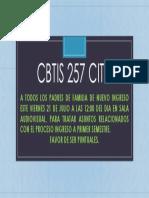 CBTIS257 INFORMA REUNION PADRES PRIMER SEMESTRE