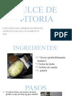 DULCE DE VITORIA... presentación