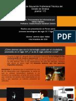 AVANCES TECNOLOGICOS DEL SIGLO XX Y EL SIGLOS XIX