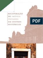 Recuperação de Imóveis Privados_Monumenta