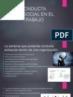 CONDUCTA ANTISOCIAL EN EL TRABAJO.pptx