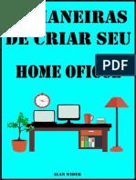 51 Maneiras de Criar seu home Office
