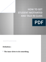 How to get student motivated and talk in