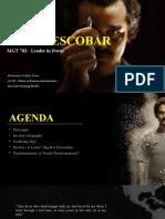 MGT 783 - Leader in Focus - Pablo Escobar - Muhammad Salihin.pptx