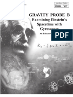 Gravity Probe B Examining Einstein's Spacetime With Gyroscopes