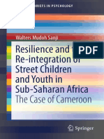 Resilience and the Re-integration of Street Children and Youth in Sub-Saharan Africa The Case of Cameroon by Walters Mudoh Sanji (z-lib.org).pdf