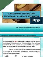 PP - EL PROCESO DE TERMINACIÓN ANTICIPADA EN LA ETAPA  INTERMEDIA