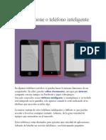 El smartphone o teléfono inteligente
