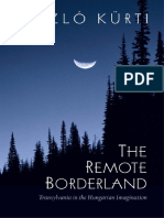 [SUNY Series in National Identities] Laszlo Kurti - The Remote Borderland_ Transylvania in the Hungarian Imagination (2001, State University of New York Press) - libgen.lc.pdf