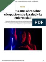 Teatro _ 'Tránsitos', una obra sobre el espacio entre la salud y la enfermedad - El Salto - Edición General