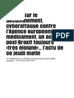 Castex sur le déconfinement, cyberattaque contre l'Agence européenne du médicament, un accord post-B