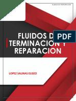 FLUIDOS DE TERMINACION Y REPARACION