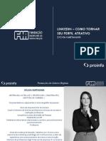cms_files_186381_1597845188Aula-Linkedin__Como_tornar_seu_perfil_atrativo_-FIA_1.pdf