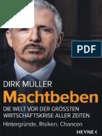 Müller Dirk, Machtbeben