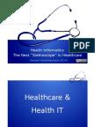 healthinformatics-thenextstethoscopeinhealthcare-101222083126-phpapp02