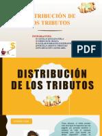 DISTRIBUCIÓN DE LOS TRIBUTOS