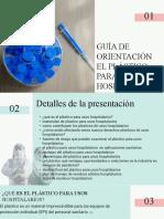 GUÍA DE ORIENTACIÓN EL PLÁSTICO PARA USOS HOSPITALARIOS.pptx