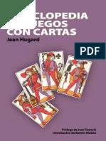 Jean Hugard - Enciclopedia de juegos con cartas sin técnica-Traducciуn de Mуnica Tamariz (1992).pdf