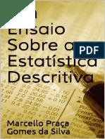 Um_Ensaio_Sobre_a_Estatistica_D_Marcello_Praca_Gomes_da_Silva