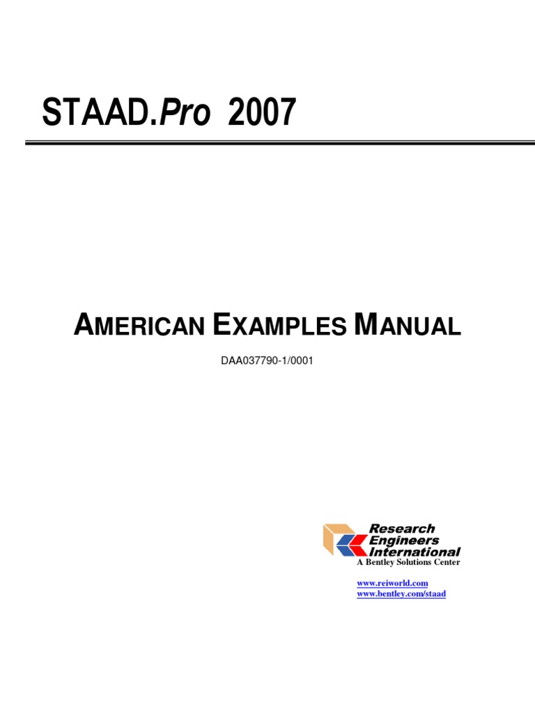 STAAD.Pro 2007: Merican Xamples Anual