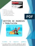 GESTIÓN DE INGRESOS Y TRIBUTACIÓN nuevo NUEVO.pptx