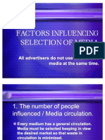 FACTORS INFLUENCING SELECTION OF MEDIA2003