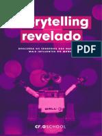 Storytelling - os segredos das narrativas mais interessantes do mundo.pdf