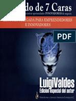 EL DADO DE 7 CARAS, Guía e inspiración para encontrar oportunidades INNOVADORAS de negocio - Luigi Valdes.pdf