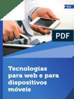 Tecnologias Para Web e Para Dispositivos Móveis by Thiago Salhab Alves, Cristiano Marçal Toniolo