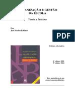 LIBÂNEO, José Carlos - Organização e gestão da escola (Capítulo II).pdf