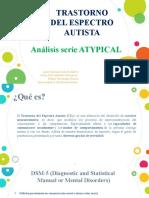 Expo psicopatología-Análisis serie Atypical.pptx