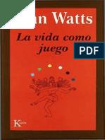 Watts - La Vida Como Juego - Kairós