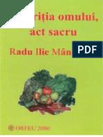 Radu Ilie Manecuta - Nutritia-Omului Act Sacru