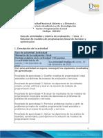 Guía de actividades y Rúbrica de evaluación - Tarea 4 - Solución de modelos de programación lineal de decisión y optimización (1).pdf