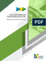SEGES  Enap. HECKERT Cristiano. Plataforma de Cidadania Digital. estudo de caso. 2018. português