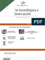 CLASE 1 GESTION TECNOLOGICA E INNOVACION
