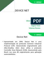 Device Net (Apresentação)