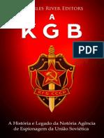 A_KGB_A_Historia_e_Legado_da_Notoria_Age