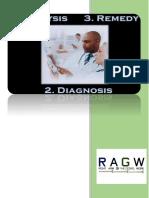 Analysis, Diagnosis, Remedy
