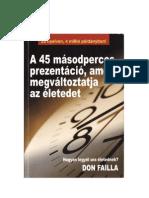 Don Failla - A 45 másodperces prezentáció, amely megváltoztatja az életedet