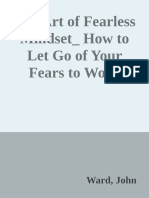 The Art of Fearless Mindset_ How to Let Go of Your Fears to Work Passionately on Your Growth for a Better Life by The Art of Fearless Mindset How to Let Go of Your Fears to Work Passionately on Your G (z-lib.org).pdf-1.epub
