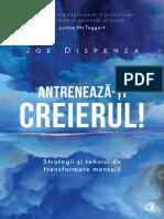 Antreneaza-ti creierul! Ed.2 - Joe Dispenza.pdf