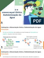 Ionização e dissociação iónica. Autoionização da água.pptx