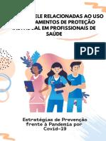 Lesões de Pele Relacionadas ao Uso de Equipamentos de Proteção Individual em Profissionais de Saúde